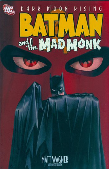 Batman and the Mad Monk Vol. 02