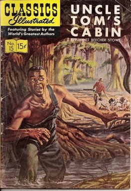 Classics Illustrated #15 Uncle Tom's Cabin (HRN167 1964)