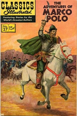 Classics Illustrated #27 The Adventures of Marco P (HRN167 1964)