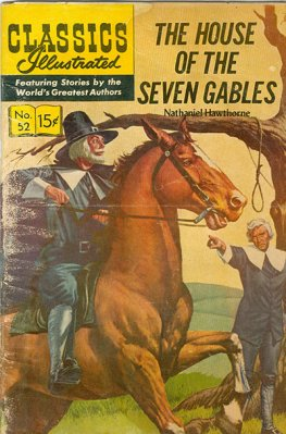 Classics Illustrated #52 House of the Seven Gables (HRN167 1964)