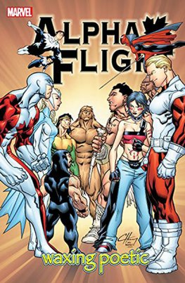 Alpha Flight Vol. 02 Waxing Poetic