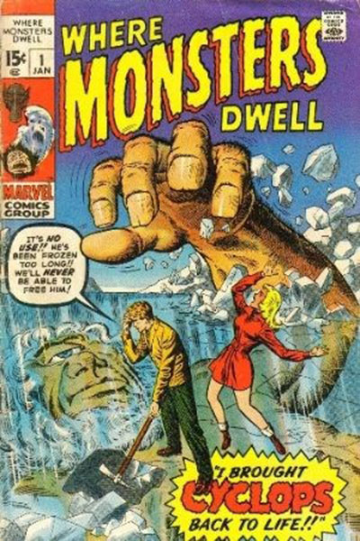 Where Monsters Dwell (1970-75)