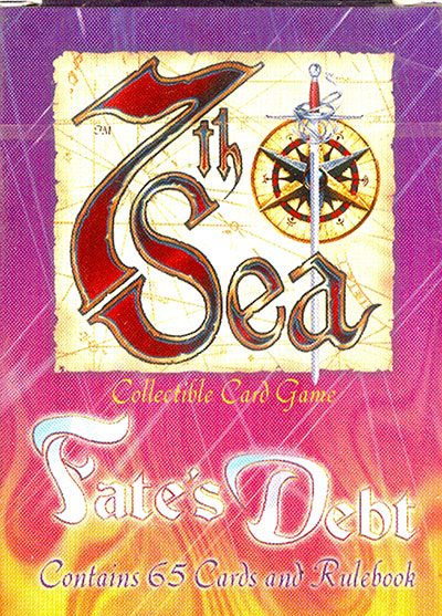 7th Sea Fate's Debt, Starter Deck: The Brotherhood of the Coast