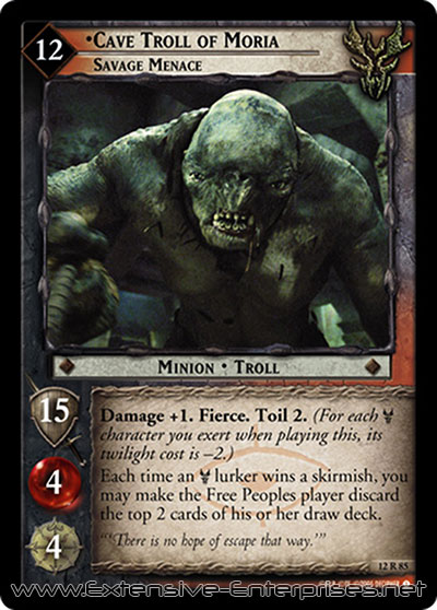 Cave Troll of Moria, Savage Menace