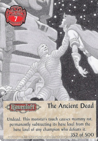 Ancient Dead, The