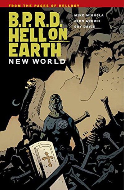 B.P.R.D. Vol. 01: Hell on Earth New World