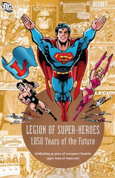 Legion of Super-Heroes 1,050 Years of the Future