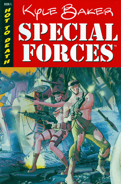 Special Forces Vol. 01: Hot to Death