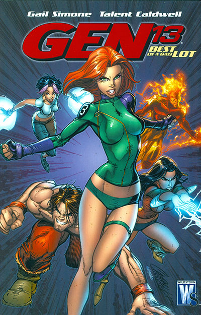 Gen 13 Vol. 01: Best of a Bad Lot