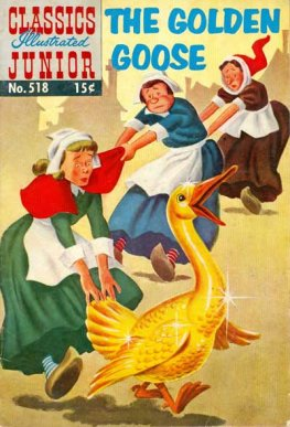 Classics Illustrated Junior #518 The Golden Goose