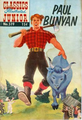 Classics Illustrated Junior #519 Paul Bunyan