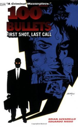 100 Bullets Vol. 01: First Shot, Last Call