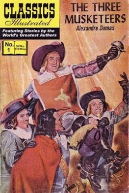Classics Illustrated #1 The Three Musketeers (HRN 166)