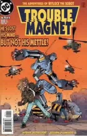 Trouble Magnet (1999-00)